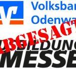 Absage Ausbildungsmesse der Volksbank Odenwald 2020